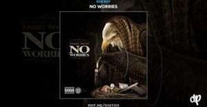 No Worries BY Doe Boy